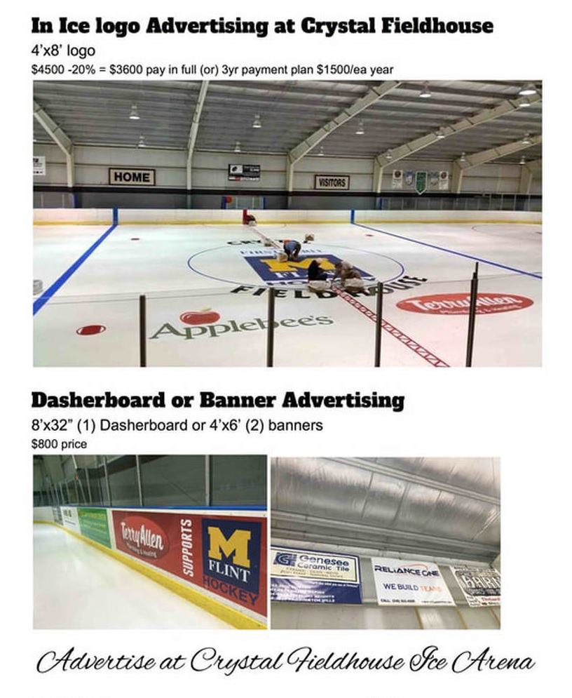 Crystal Fieldhouse Hockey Rink Advertising Flint, Grand Blanc, Davison, Burton, Flushing, Swartz Creek Clio, Southeast Michigan. On Ice Advertising, Banner Advertising, Zamboni Advertising.