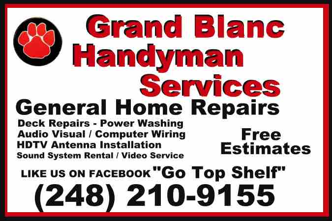 Grand Blanc Handyman Services - Home Repairs, Doors, Decks, Deck Staining, Power Washing, Kitchen Repairs, General Handyman Repairs Near Me